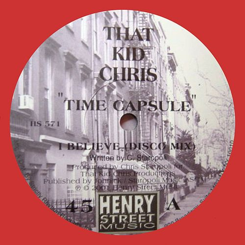 Time Capsule - Single by That Kid Chris