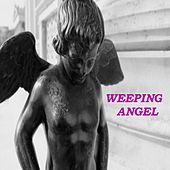 Wheeping Angel by Michael Brooks
