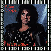 The El Paso Show, Texas, June 4th, 1980 (Remastered, Live On Broadcasting) von Alice Cooper