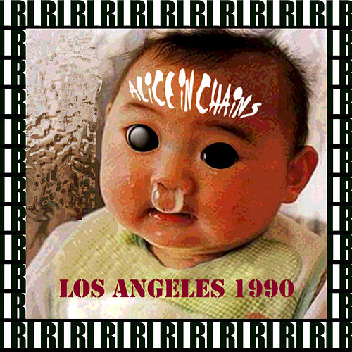 Sheraton La Reina, Los Angeles, September 15th, 1990 (Remastered, Live On Broadcasting) von Alice in Chains