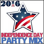 2016 Independence Day Party Mix by Various Artists