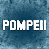 Pompeii by Various Artists