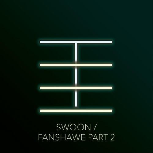 Swoon / Fanshawe, Pt. 2 by El Ten Eleven