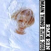Main Thing (Mr. Tophat Remix) von Robyn