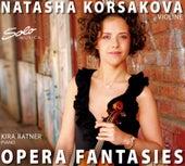 Opera Fantasies by Natasha Korsakova