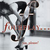 Yes, Please von Fourplay