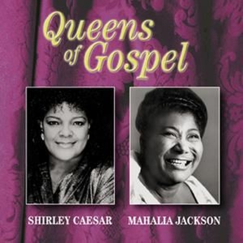 Queens Of Gospel by Mahalia Jackson