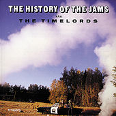 The History Of The JAMs by The Timelords