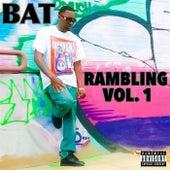 Rambling, Vol. 1 by BAT