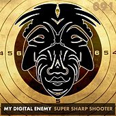 Super Sharp Shooter by My Digital Enemy