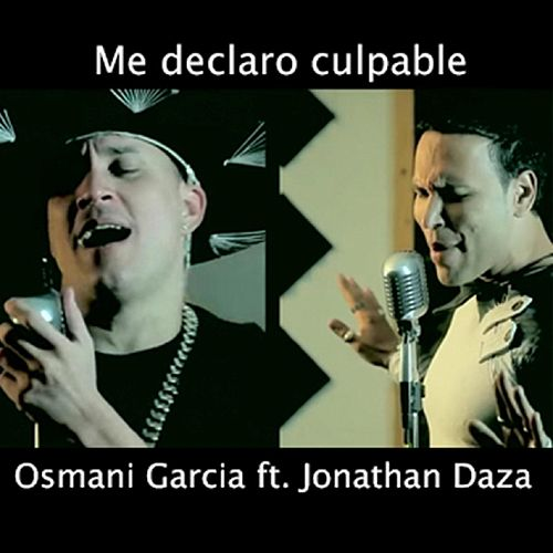 Me Declaro Culpable by Osmani Garcia