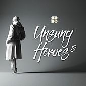 Unsung Heroes 8 - EP by Various Artists