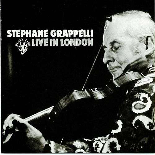 Live in London by Stephane Grappelli