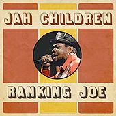 Jah Children by Ranking Joe