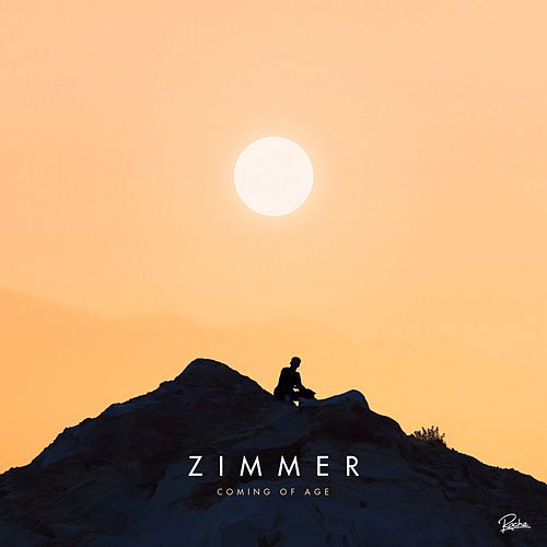 Coming of Age (Club Edits) by Zimmer