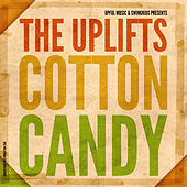 Cotton Candy by the Uplifts