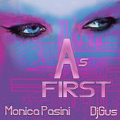 As First by Monika