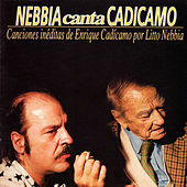 Nebbia Canta Cadícamo by Litto Nebbia