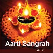Aarti Sangrah, Vol. 3 by Various Artists