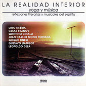 La Realidad Interior - Yoga y Música by Various Artists