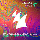 Without The Sun by Dash Berlin