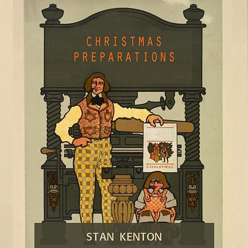 Christmas Preparations von Stan Kenton