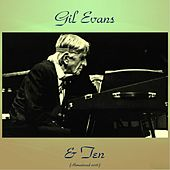 Gil Evans & Ten (Remastered 2016) von Gil Evans