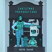 Christmas Preparations von Artie Shaw