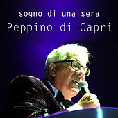 Sogno di una sera by Peppino Di Capri