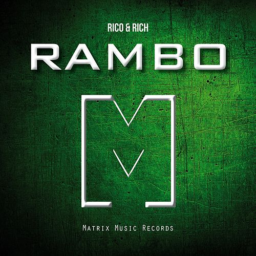 Rambo by Rico & Rich