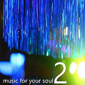 Music for your Soul, Vol. 2 by Various Artists