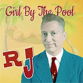 Girl by the Pool by RJ