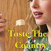 Taste The Country von Various Artists
