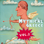 Mythical Greece, Vol. 2 von Various Artists