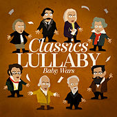 Classics Lullaby by Baby Wars