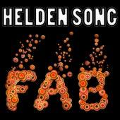 Helden Song (...aber hey - wir sind da) by Fab