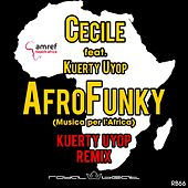 AfroFunky (Musica per l'Africa) (Kuerty Uyop Remix) by Cecile