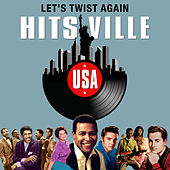 Let's Twist Again (Hitsville USA) von Various Artists