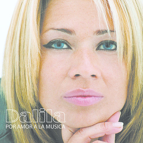 Por Amor A La Música by Dalila