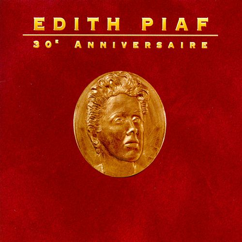 30E Anniversaire by Edith Piaf