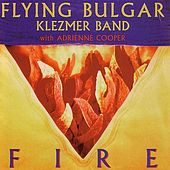 Fire by Flying Bulgar Klezmer Band