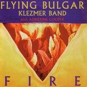 Fire by Flying Bulgar Klezmer Band