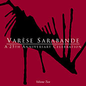 Varèse Sarabande: A 25th Anniversary Celebration, Vol. 2 von Various Artists