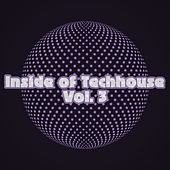 Inside of Techhouse, Vol. 3 by Various Artists