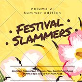 Festival Slammers, Vol. 2 (Summer Edition) by Various Artists