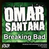 Breaking Bad by Omar Santana