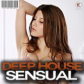 Deep House Sensual, Vol. 2 by Various Artists