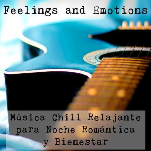 Feelings and Emotions - Música Lounge Chill Sexy Relajante para Noche Romántica y Bienestar by Vintage