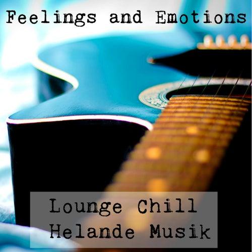 Feelings and Emotions - Lounge Chill Helande Musik för Fitness Semester och Romantisk Middag by Vintage