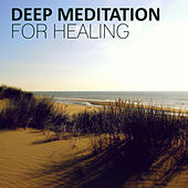 Deep Meditation for Healing - Nature of Sounds and Serenity Instrumental Music for Yoga Balance & Reduce Stress by Various Artists